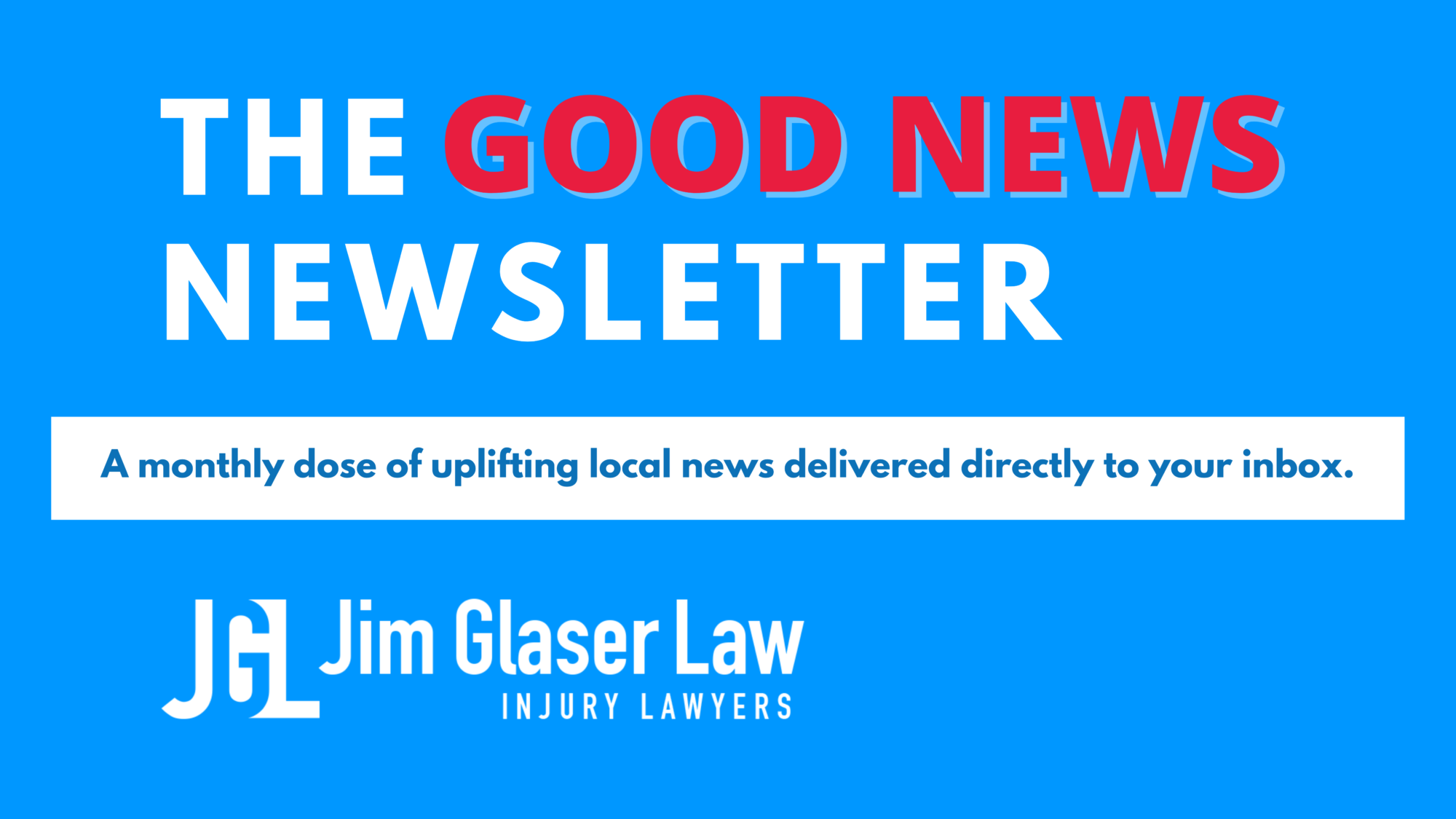 The Good News Newsletter